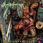 Regurgitation- Clitoraldectomy MCD on Comatose Music
