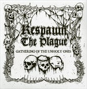 "Respawn The Plague- Gathering Of The Unholy Ones 7"" EP VINYL"