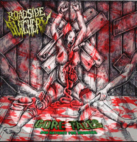 Roadside Butchery- Goretales And Hatcht For Hookers CD on Bizarre Leprous Prod.