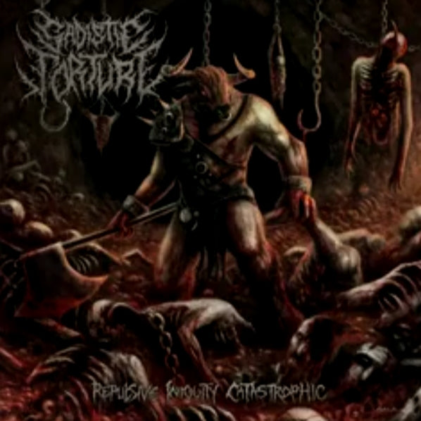 Sadistic Torture- Repulsive Iniquity Catastrophic CD on Funtech Prod.