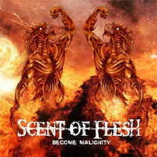 Scent Of Flesh- Become Malignity MCD on Firebox Rec.