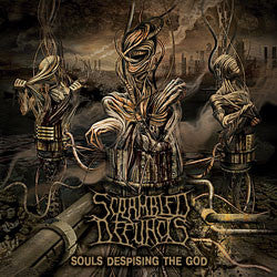 Scrambled Defuncts- Souls Despising The God CD on SF Collector