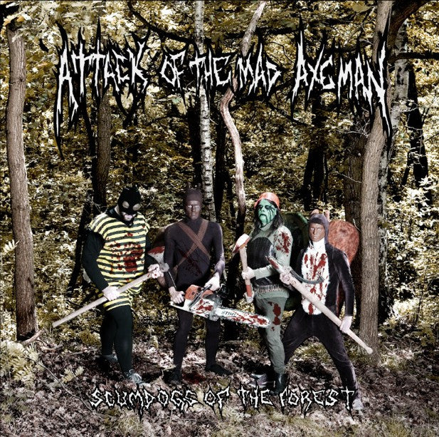 Attack Of The Mad Axeman- Scumdogs Of The Forest CD