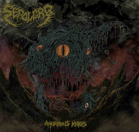 Sepolcro- Amorphous Mass CD on Unholy Domain