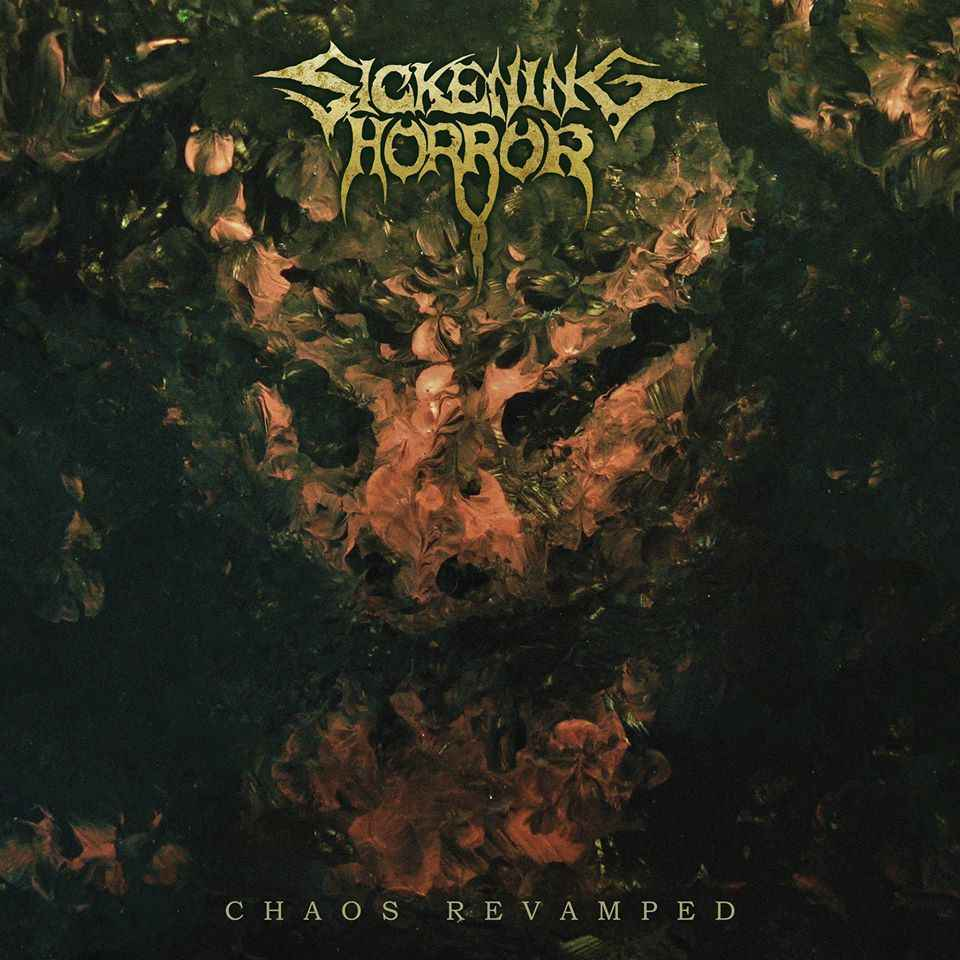 Sickening Horror- Chaos Revamped CD on P.E.R.