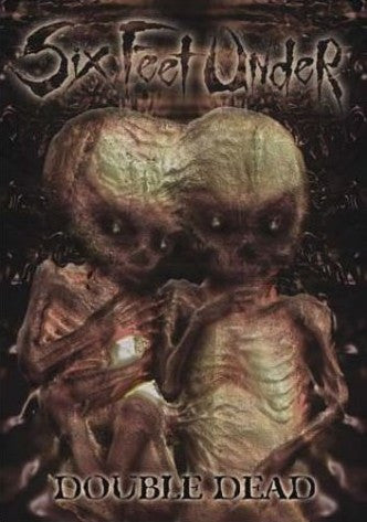 Six Feet Under- Double Dead DVD w/ Bonus CD on Metal Blade Rec.