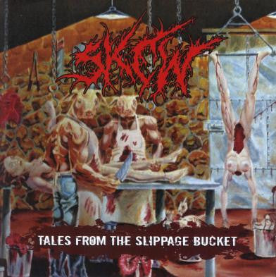 Skew- Tales From The Slippage Bucket CD on Unmatched Brutality R