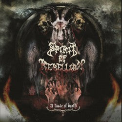 Spirit Of Rebellion- A Taste Of Death CD on PRC Music