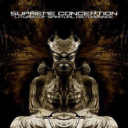 Supreme Conception- Liturgy Of Spiritual Disturbance MCD on Grod