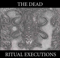 The Dead- Ritual Executions CD on Diabolical Conquest