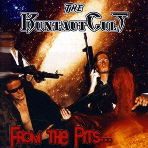 The Kuntautcult- From The Pits CD on Displeased Rec.