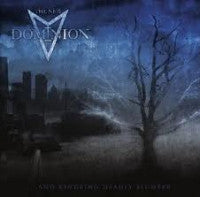 The New Dominion- And Kindling Deadly Slumber CD on Neurotic Rec
