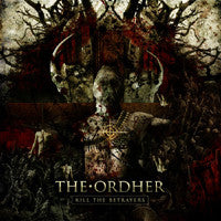 The Ordher- Kill The Betrayers CD on Freemind Records