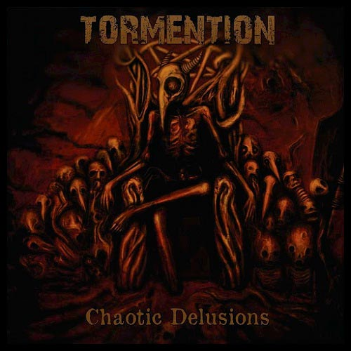Tormention- Chaotic Delusions CD on Murdher Rec.