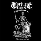 Torture Throne- Thy Serpent's Cult MCD on Obscure Domain