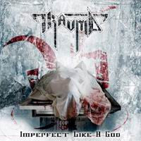 Trauma- Imperfect Like A God CD on Adipocere Rec.