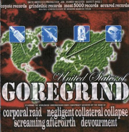 UNITED STATES OF GOREGRIND- 4 Way Split CD on Sevared Rec. (Devourment, NCC, Screaming Afterbirth, Corporal Raid)