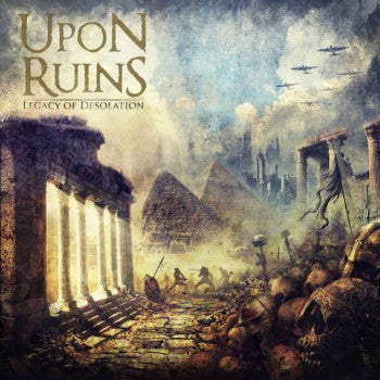 Upon Ruins- Legacy Of Desolation CD on PRC Music