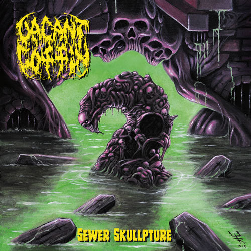 Vacant Coffin- Sewer Skullpture (Discography) CD on Self Made God