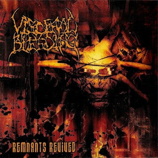 Visceral Bleeding- Remnants Revived DIGI-CD on Neurotic Rec.