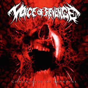 Voice Of Revenge- Chronicles Of Betrayal CD on MDD Rec.