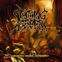WRITHING AFTERBIRTH- Defaced, Defiled, Devoured MCD Officially D
