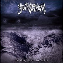 YOGTH SOTHOTH- The Dark Waters Are Shaken CD on Sevared Rec.