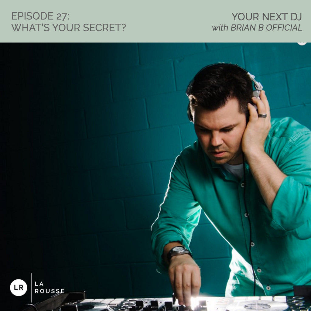 WYS 027: Brian B Official - Your Next DJ