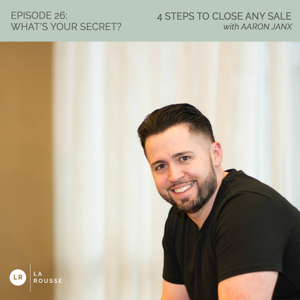 WYS 026: Four Steps to Close Any Sale
