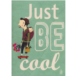 Greeting Card - Just Be Cool - Cards - Lavender Home London