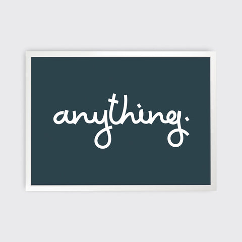 Anything