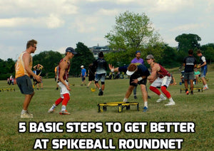Five Basic Steps to Get Better at Spikeball™ Roundnet