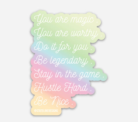 You are magic. Self love decal. Holographic Decal