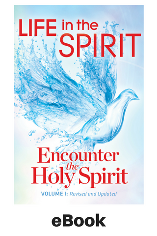 eBook - Life In The Spirit Vol I: Encounter The Holy Spirit