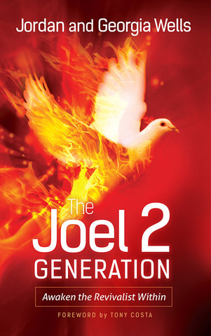 The Joel 2 Generation: Awaken the Revivalist Within