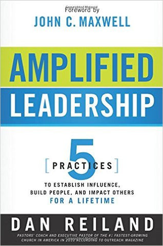 Amplified Leadership