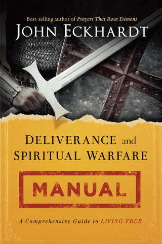 Deliverance & Spiritual Warfare Manual