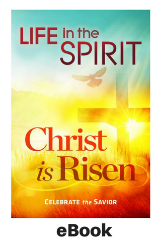 eBook - Life in the Spirit: Christ Is Risen