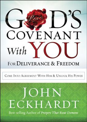 God's Covenant with You for Deliverance & Freedom