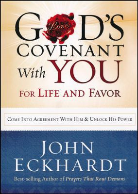 God's Covenant with You for Life and Favor