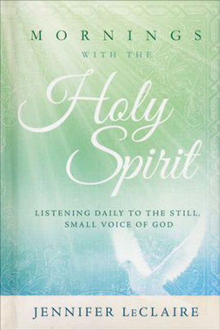 Mornings with the Holy Spirit + Evenings with the Holy Spirit + FREE BONUS - Holy Spirit Series