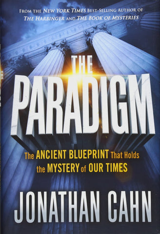 Paradigm: The Ancient Blueprint That Holds the Mystery of Our Times