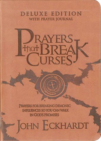 Prayers That Break Curses - Deluxe Edition with Prayer Journal