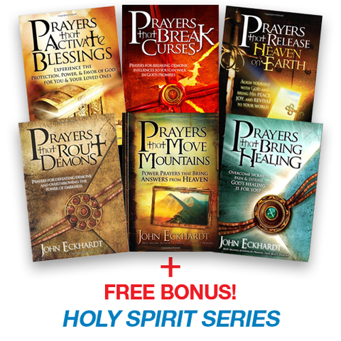 "John Eckhardt's ""Prayers That..."" Six Book Series + FREE BONUS - Holy Spirit Series"