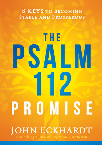 Psalm 112 Promise: 8 Keys to Becoming Stable and Prosperous