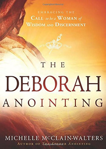 The Deborah Annointing