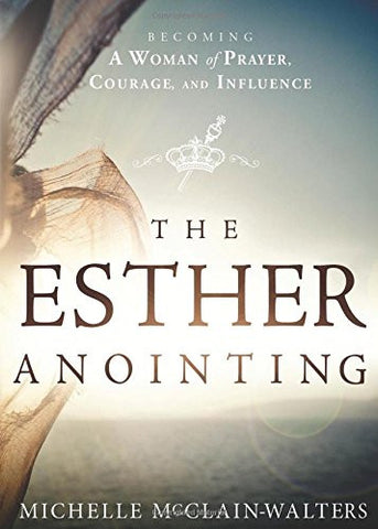 Esther Anointing