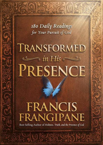 Transformed in His Presence