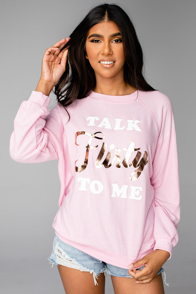 BuddyLove Courtney Graphic Sweatshirt - Talk Flirty To Me