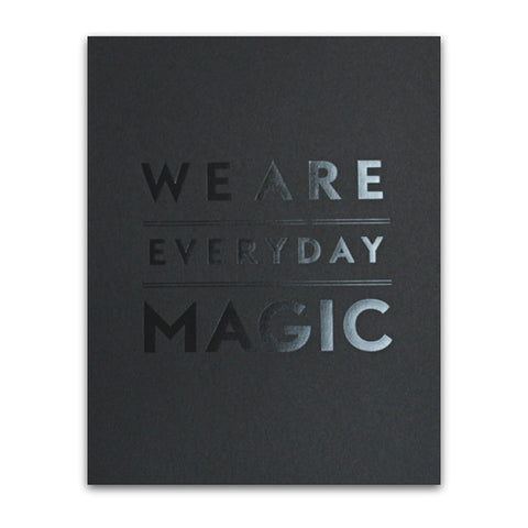 EVERYDAY MAGIC (BLACK)